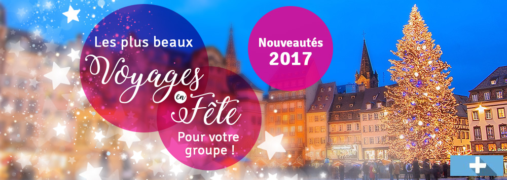 voyages fetes noel groupes